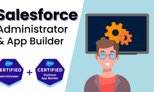 Salesforce Administrator and App Builder